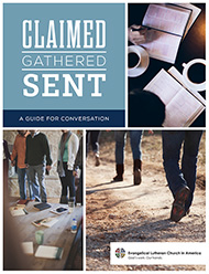 Claimed, Gathered, Sent: A Guide for Conversation